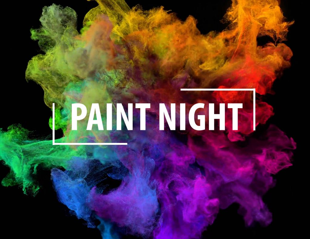 March 11 @ 6:30pm Tickets: www.paintnite.com